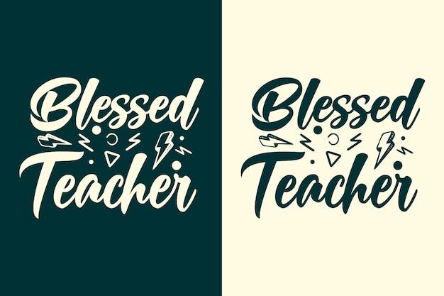 Gezegend leraar belettering ontwerp