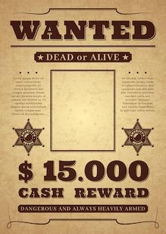 Gezocht poster. oude noodlijdende westerse criminele sjabloon. dood of levend gezochte achtergrond.
