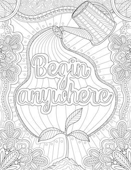Gieter tekening gieten in inspirerende boodschap omringd door prachtige bloemen. prachtige plant lijntekening groeit langzaam onder een positieve vibe-noot.