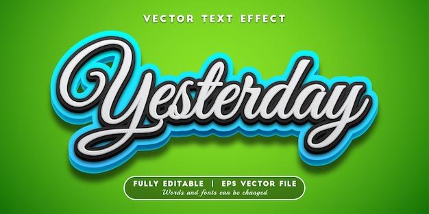 Gisteren teksteffect, bewerkbare tekststijl