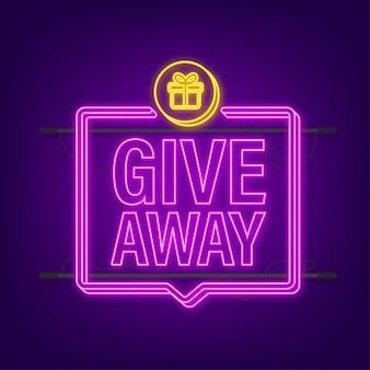 Giveaway banner voor sociale media wedstrijden en speciale aanbieding. neon icoon. vector voorraad illustratie.