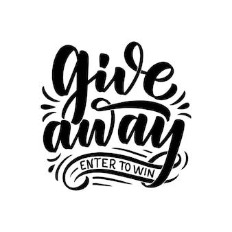 Giveaway belettering. kalligrafie tekst.