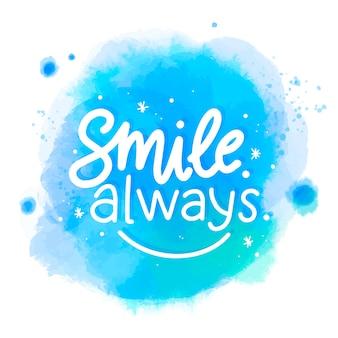 Glimlach altijd bericht op aquarel vlek