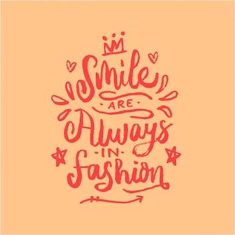Glimlach is altijd in motivatie citaat van de mode-belettering