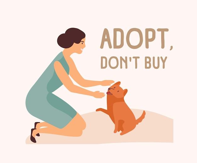 Glimlachende vrouw, schattige speelse hond en adopt don't buy-slogan. adoptie van zwerf- en dakloze dieren uit opvangcentrum, asiel, revalidatiecentrum of opvangcentrum voor huisdieren. platte cartoon vectorillustratie.