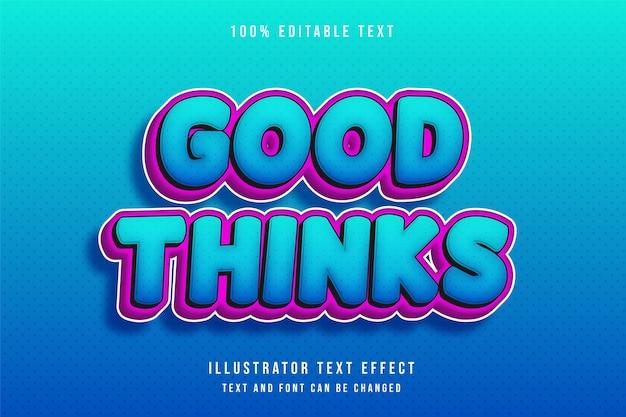 Goed denken, 3d bewerkbaar teksteffect moderne blauw roze tekst komische stijl