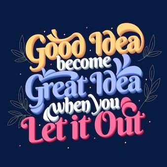 Goed en geweldig idee beroemde citaat belettering poster