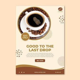 Goed tot de laatste druppel koffie poster sjabloon