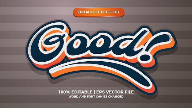 Goed type bewerkbare teksteffect stijlsjabloon 3d