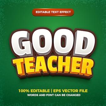 Goede leraar bewerkbare teksteffect 3d