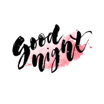 Goede nacht belettering kalligrafie vector tekst zin typografie type aquarel