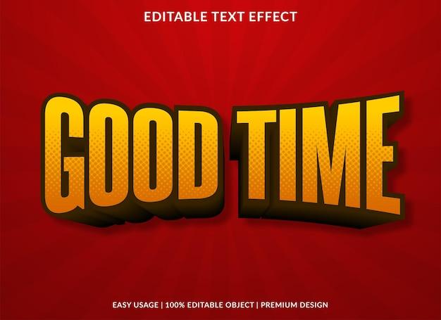 Goede tijd teksteffectsjabloon met gewaagd stijlgebruik voor merktypografie