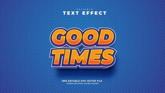 Goede tijden bewerkbare 3d-teksteffect premium vector