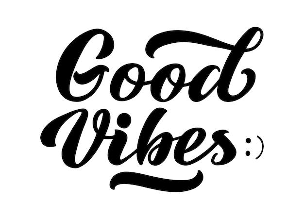 Goede vibes leuke gelukkige wenskaart met belettering geïsoleerd op de witte achtergrond
