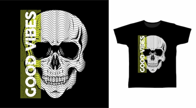Goede vibes-schedelkop voor t-shirtontwerp