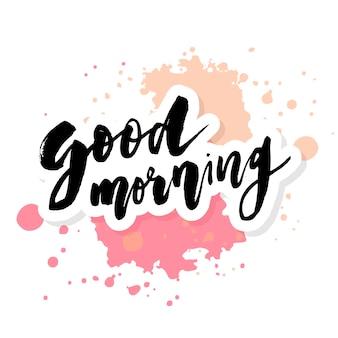 Goedemorgen belettering kalligrafie tekst phrase typografie aquarel