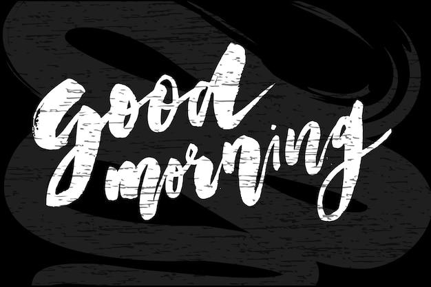 Goedemorgen belettering kalligrafie tekst phrase typografie schoolbord Premium Vector