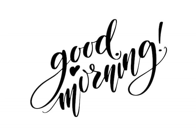 Goedemorgen handgeschreven woorden. moderne kalligrafie.