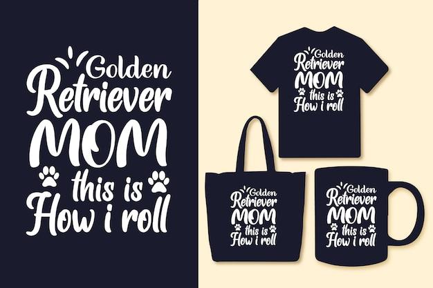 Golden retriever-moeder, zo rol ik typografische citaten voor t-shirttas of mok