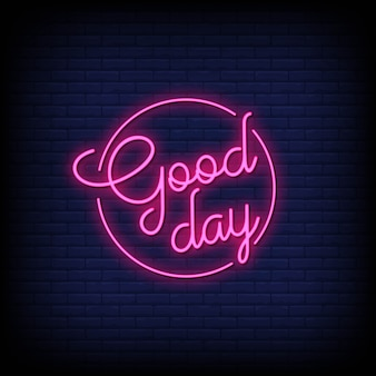 Good day neon sign