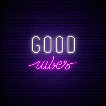 Good vibes neon uithangbord