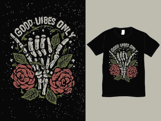 Good vibes only skull hand vintage tshirt design