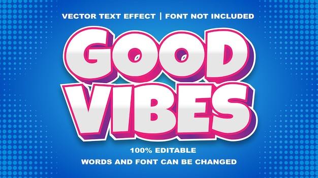 Good vibes stijl bewerkbaar tekst effect