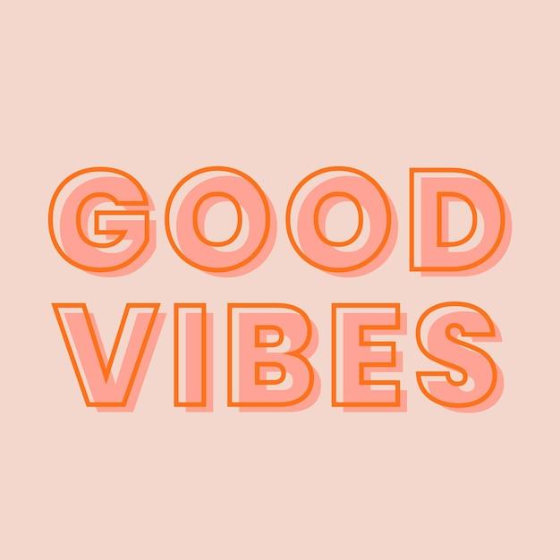 Good vibes typografie op een pastel perzik achtergrond vector