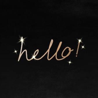Gouden cursieve hallo typografie op een zwarte achtergrond