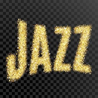 Gouden glitter vector inscriptie jazz gouden sparcle woord jazz op zwarte transparante achtergrond amber...