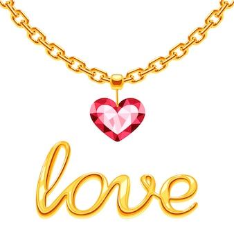 Gouden ketting met roze kristalhart en gouden tekenliefde