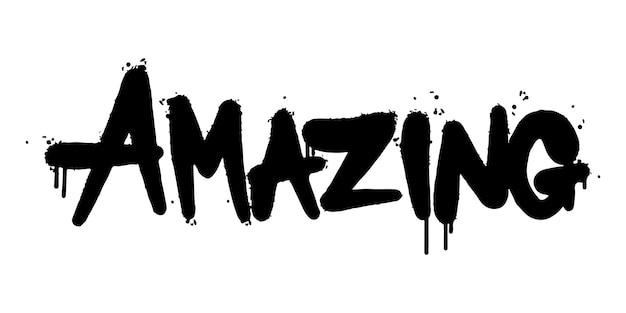 Graffiti amazing woord gespoten geïsoleerd op een witte achtergrond. gespoten amazing font graffiti. vectorillustratie.