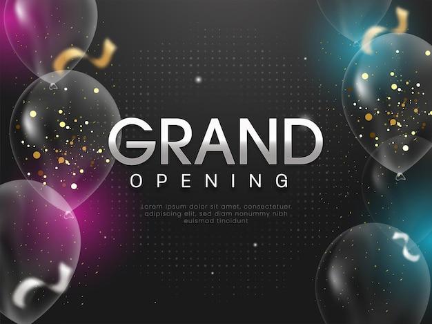 Grand opening uitnodiging of posterontwerp met transparante ballonnen versierd op zwarte halftone achtergrond.