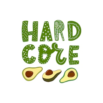 Grappig avocado-citaat 'harde kern'