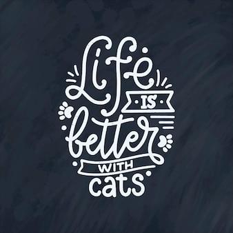 Grappige belettering citaat over katten in de hand getekende stijl.