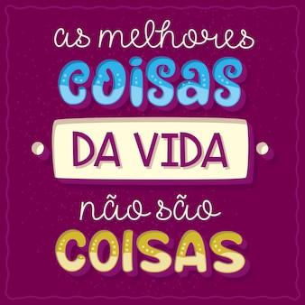 Grappige zin poster in braziliaans-portugese vertaling de beste dingen in het leven zijn geen dingen