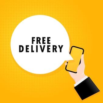 Gratis bezorging. smartphone met een bellentekst. poster met tekst gratis bezorging. komische retro-stijl. telefoon app tekstballon. vector eps 10. geïsoleerd op achtergrond