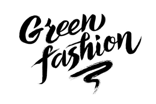 Green fashion handgetekende letters voor producten met een lage impact op het milieu voor de schoonheid