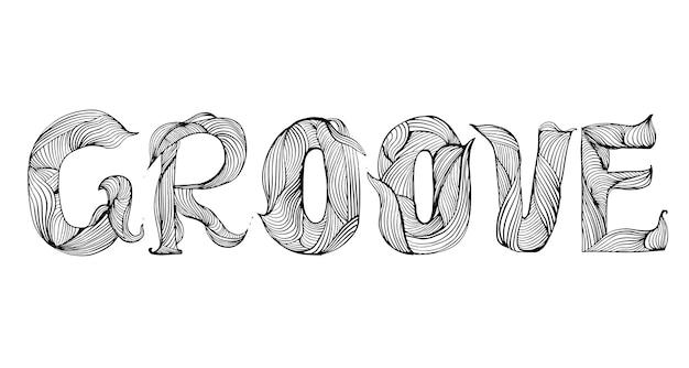 Groove motiverende woord typografie ontwerp