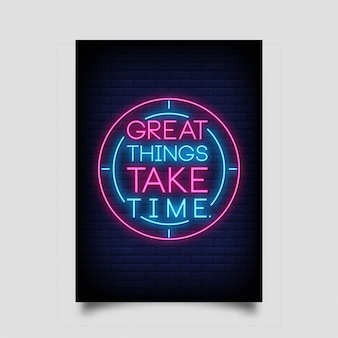 Grote dingen kosten tijd neonreclamestijl
