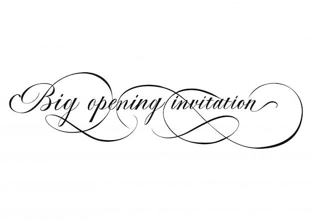Grote opening uitnodiging belettering met wervelingen.