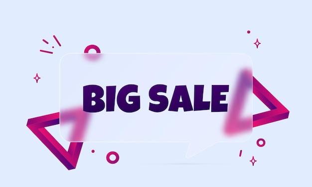 Grote uitverkoop. speech bubble banner met grote verkoop tekst. glasmorfisme stijl. voor zaken, marketing en reclame. vector op geïsoleerde achtergrond. eps-10.