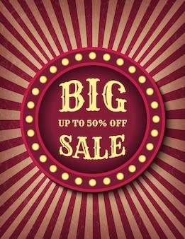Grote verkoop circus sjabloon van voorraad banner. tot 50 procent korting op promotie. fel gloeiende retro bioscoop neonreclame. circus stijl verkoop sjabloon voor spandoek. achtergrondafbeelding vector poster
