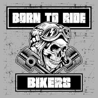 Grunge stijl vintage schedel retro helm dragen en tekst geboren om te rijden