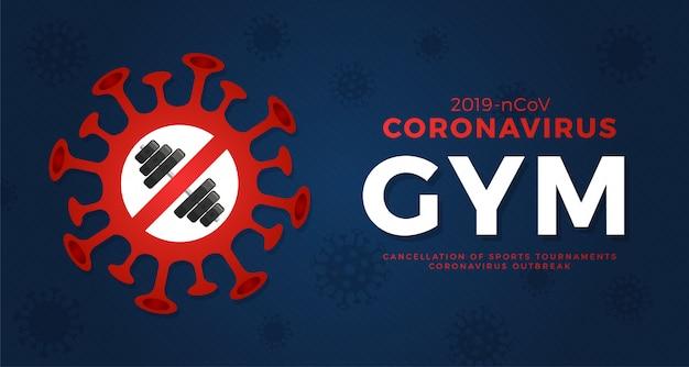 Gym training let op coronavirus. stop uitbraak. coronavirusgevaar en risico voor de volksgezondheid ziekte en griepuitbraak. annulering van sportevenementen en wedstrijden concept