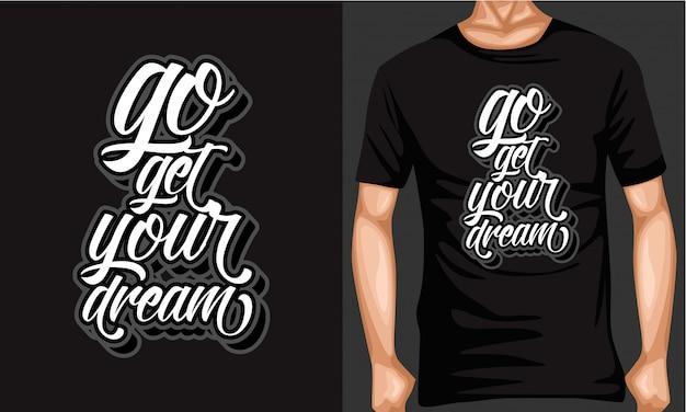 Haal je droom belettering typografie
