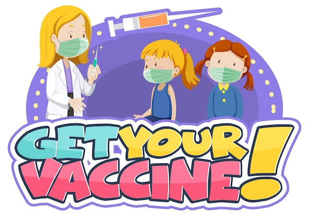 Haal je vaccin-lettertypebanner met kinderen en een stripfiguur van een arts