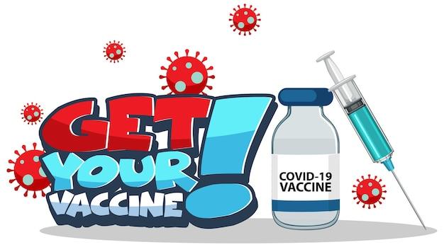 Haal uw vaccin-lettertypebanner met spuit en covid-19-vaccin