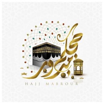 Hajj mabrour groet islamitische achtergrond ontwerp met gloeiende arabische kalligrafie maan en kaaba