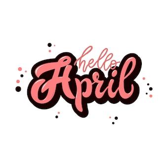 Hallo april belettering citaat voor posters en kaarten